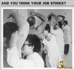 E você reclama do seu trabalho